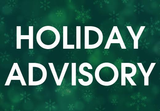Holiday advisory 2