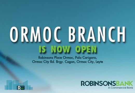 Ormoc Branch is now open