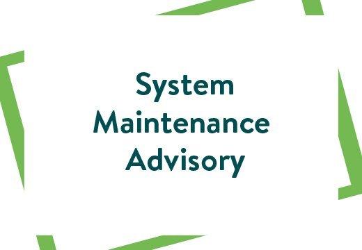 system maintenance advisory 7